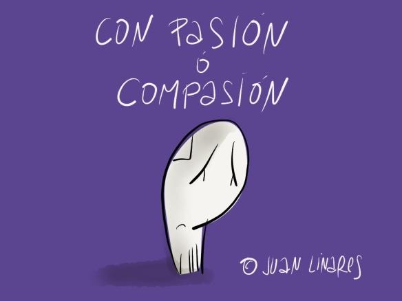 Con Pasión, compasión